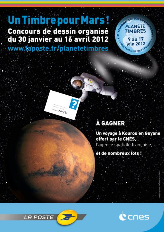 Affiche de l'opération « Un timbre pour Mars » du 30 janvier au 16 avril 2012. Crédits : La Poste/CNES.